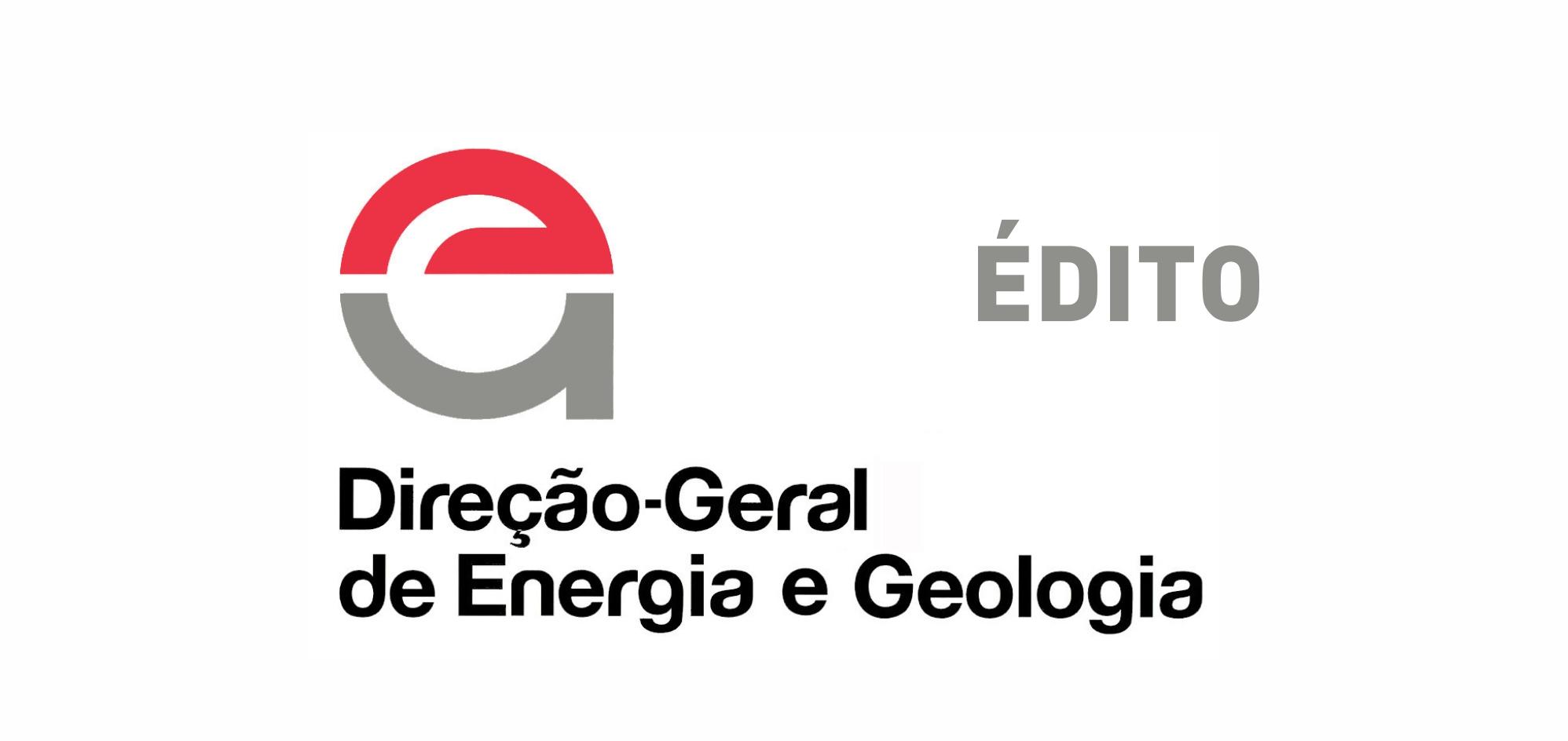 Édito – Redigido pela Direção-Geral de Energia e Geologia.