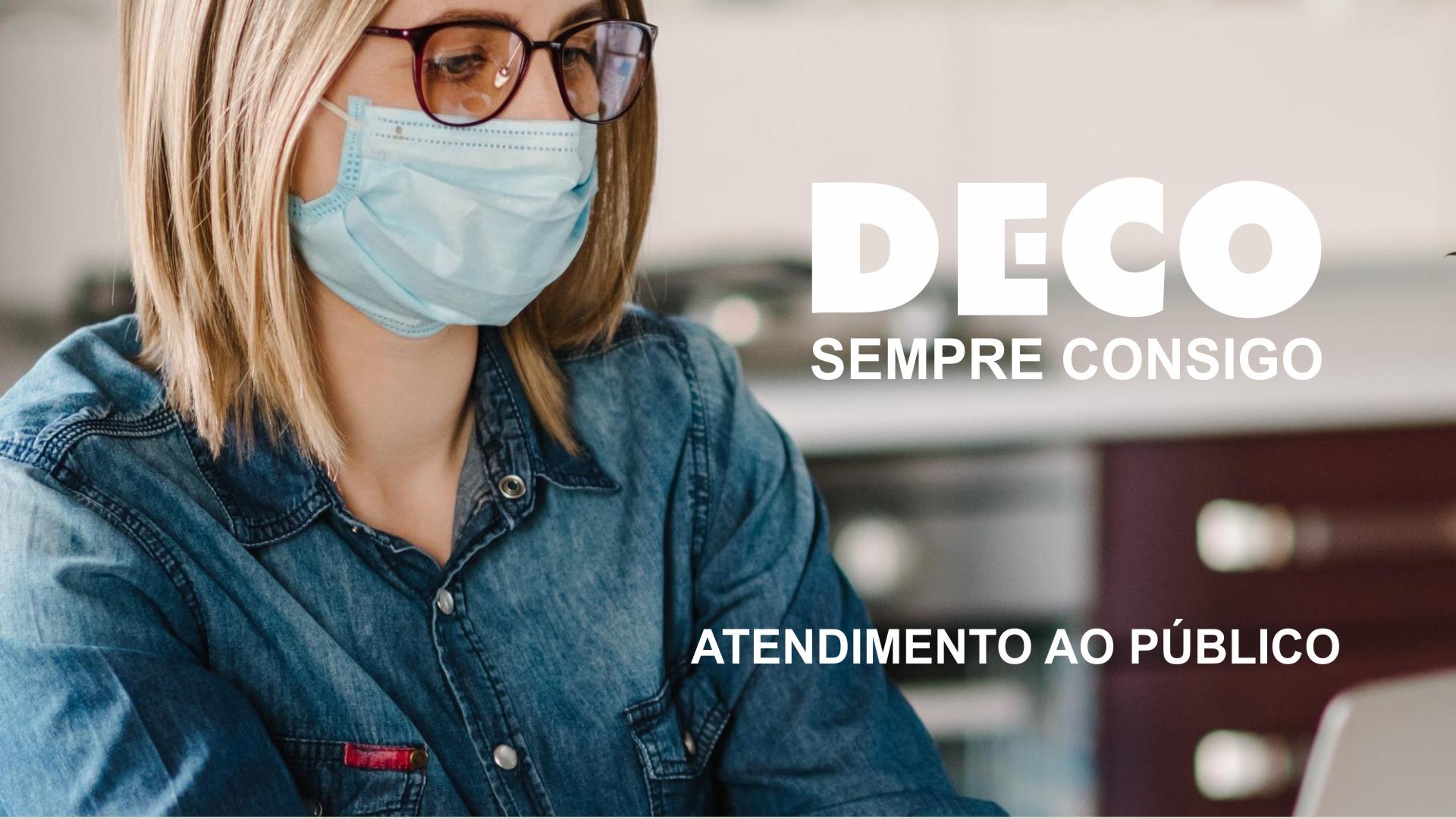 DECO – Atendimento online e telefónico