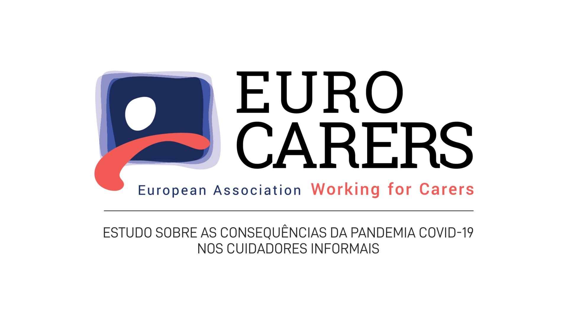 Estudo sobre as Consequências da Pandemia COVID-19 nos Cuidadores Informais / Familiares / Não Remunerados de toda a Europa