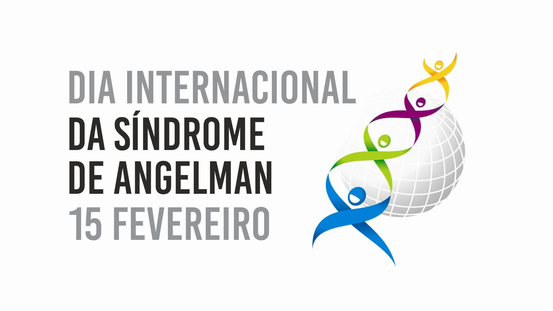 15 Fevereiro – Dia Internacional da Síndrome de Angelman