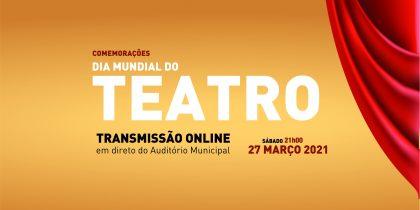 Comemorações do Dia Mundial do Teatro