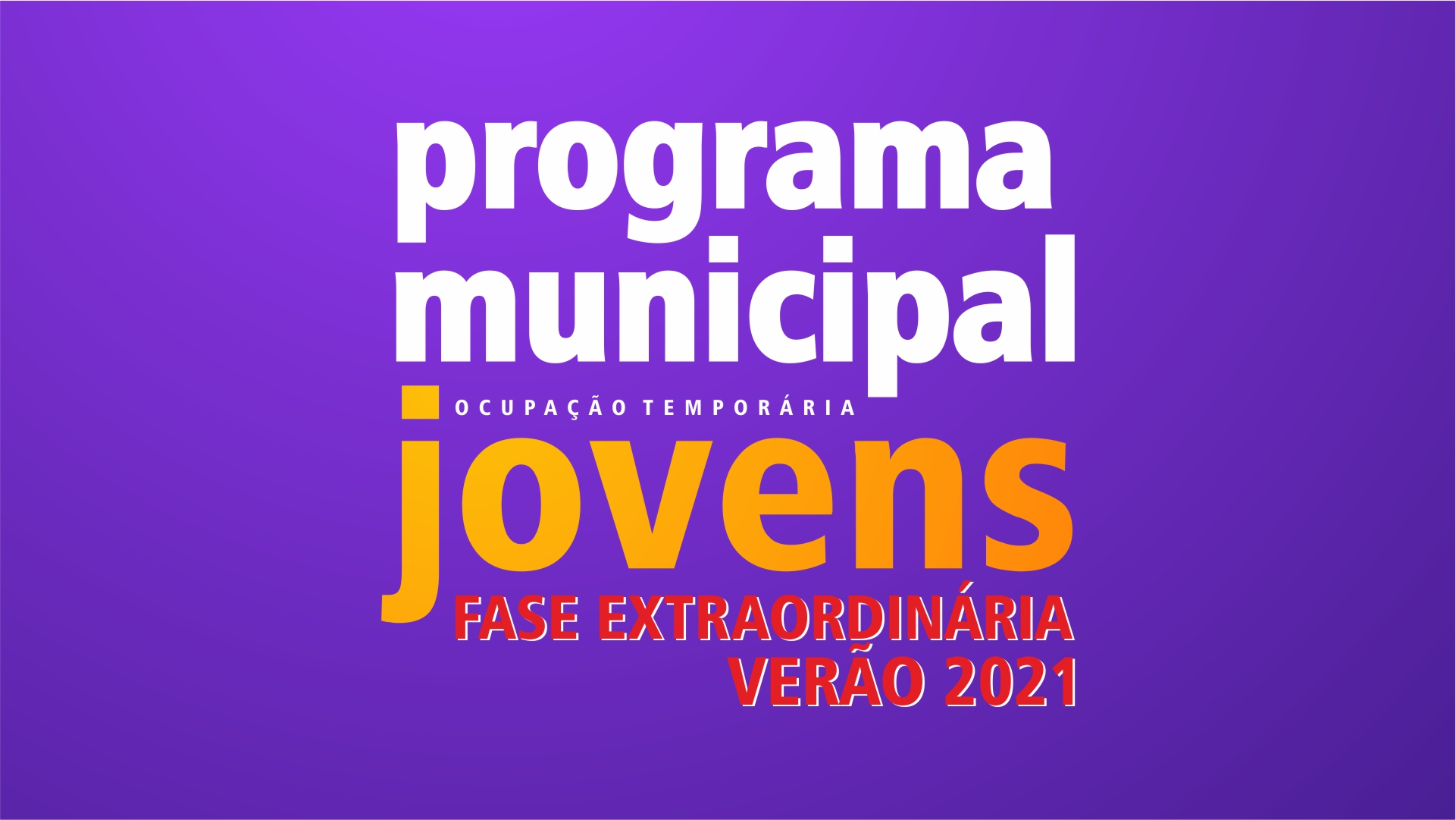 Programa Municipal de Ocupação Temporária de Jovens