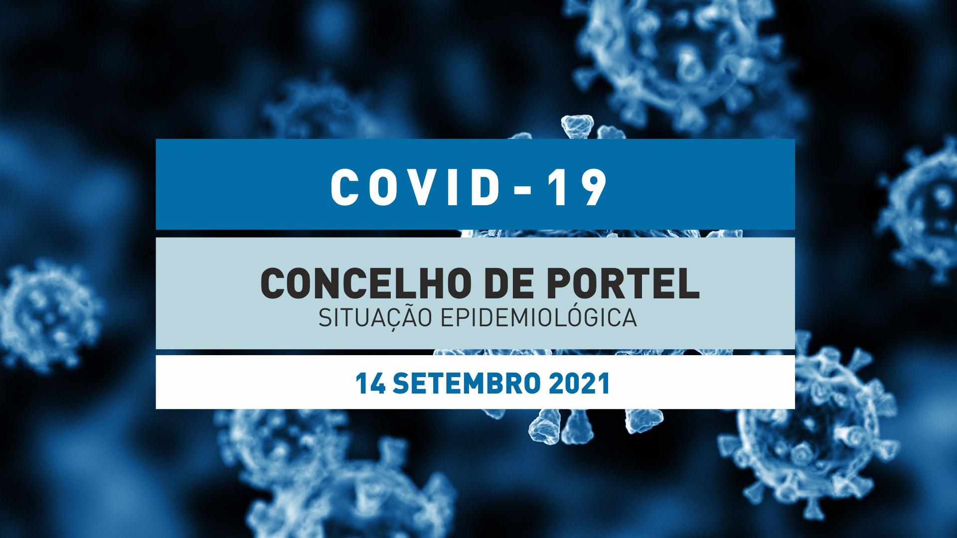 Situação Epidemiológica no Concelho de Portel – 14 Setembro 2021