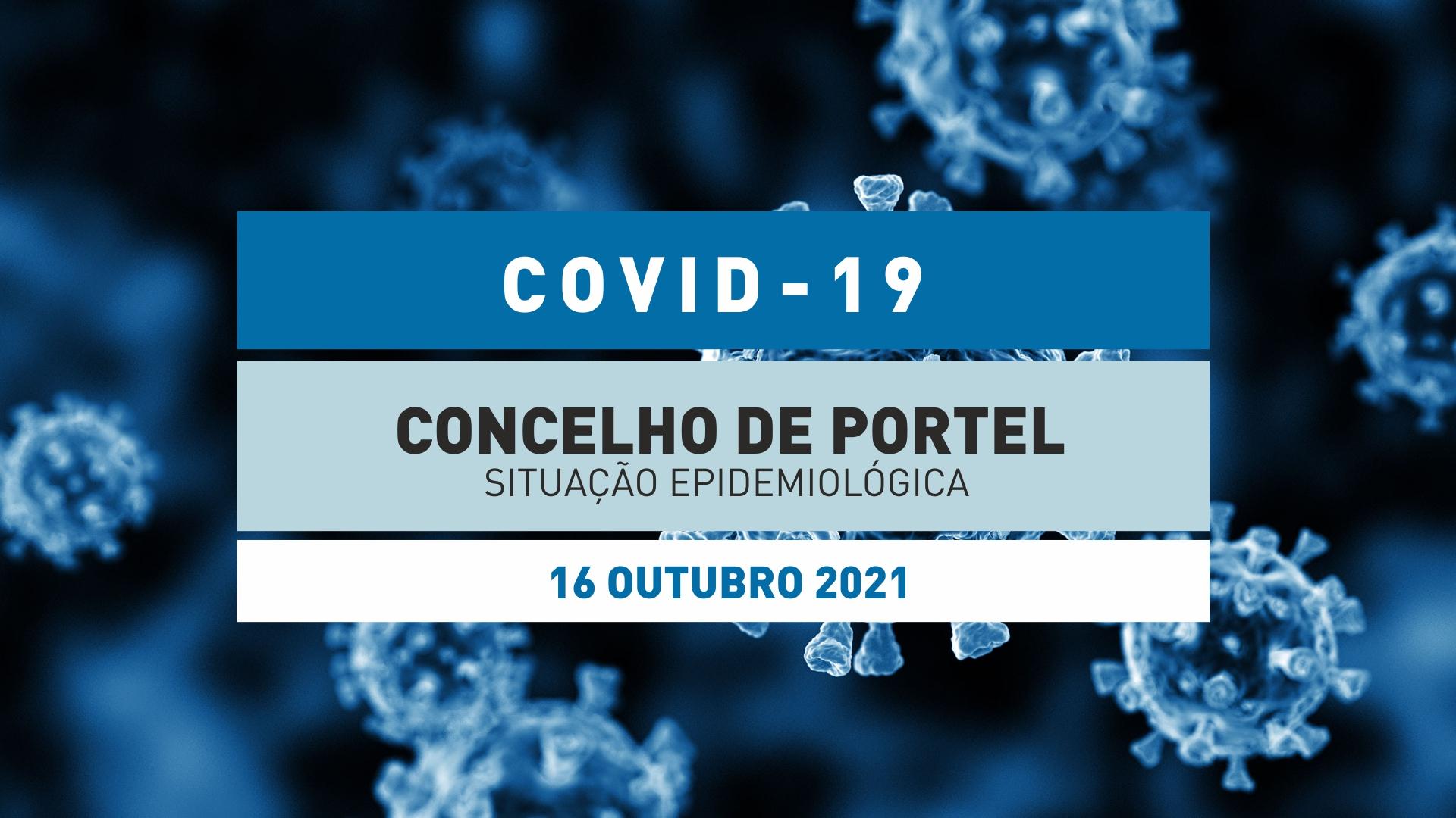 Situação Epidemiológica no Concelho de Portel – 16 Outubro 2021